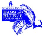 Plymouth 400 Bass and Blues tournament